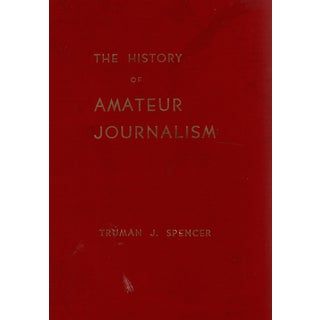 """1957 """"The History of Amateur Journalism"""" Coffee Table Book For Sale"""