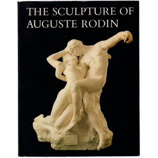 The Sculpture of Auguste Rodin