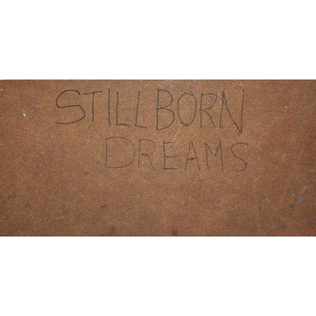 Still Born Dreams For Sale - Image 4 of 5