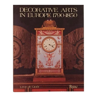 Decorative Arts in Europe 1790-1850, by Leon De Grover For Sale