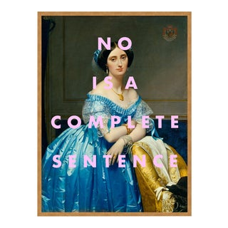No is a Complete Sentence by Lara Fowler in Gold Framed Paper, Small Art Print For Sale
