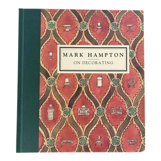 First Edition - Signed Mark Hampton on Decorating Hardback Book For Sale