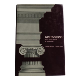"""Dimensions: Space, Shape, & Scale in Architecture"" Vintage Book"