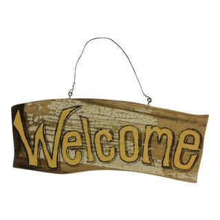 "Hand Painted ""Welcome"" Primitive Folk Art Sign on Antique Wood by M Toupe For Sale"
