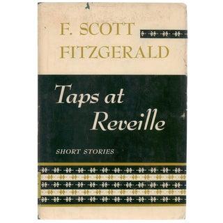 F. Scott Fitzgerald, Taps at Reveille
