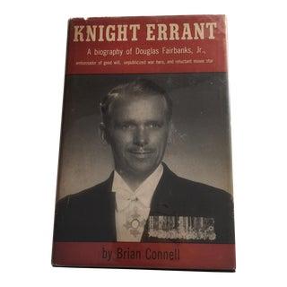 Knight Errant Douglas Fairbanks, Jr. Bio 1955