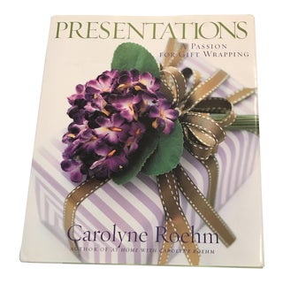 """Presentations"" Carolyne Roehm Hard Cover Book"