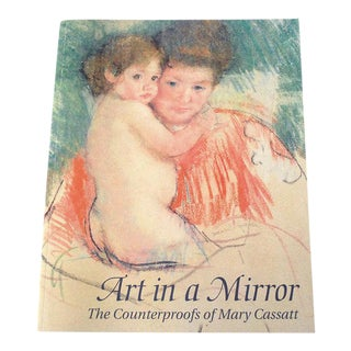 "Mary Cassatt ""Art in a Mirror"" Book"