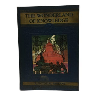 The Wonderland of Knowledge 1938 Pictorial Encyclopedia For Sale