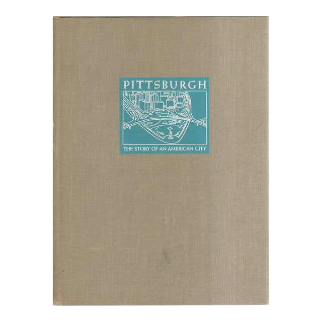 "1964 ""Pittsburgh: The Story of an American City"" Coffee Table Book For Sale"