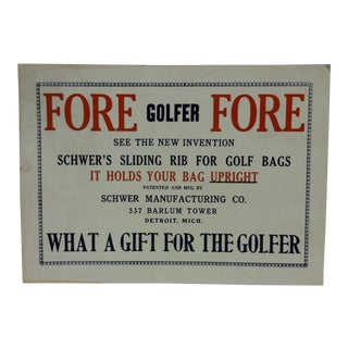"1920s Vintage Schwer Manufacturing Golf Advertising Sign ""Fore - Golfer - Fore"" For Sale"