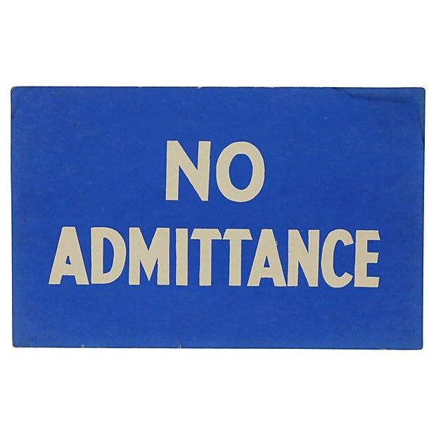 No Admittance Vintage Sign For Sale