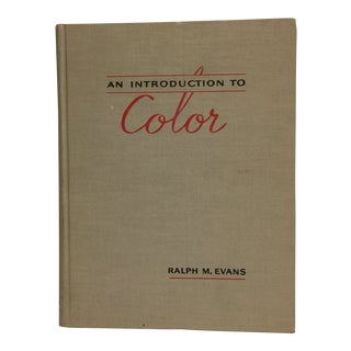 """1948 """"An Introduction to Color"""" Book by Ralph M. Evans"""