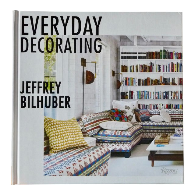 Jeffrey Bilhuber's Everyday Decorating, Signed For Sale