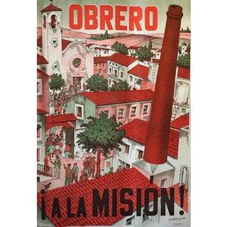 1940s Original Spanish Travel Poster, Obrero, a La Mision! For Sale