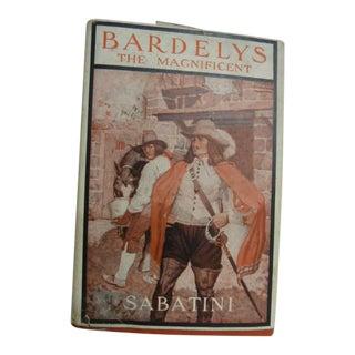 1933 Bardelys the Magnificent Rafael Sabatini Book