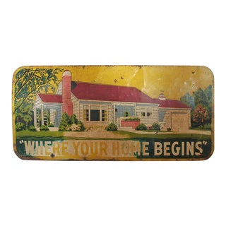 "Large 1950s ""Where Your Home Begins"" Metal Sign"