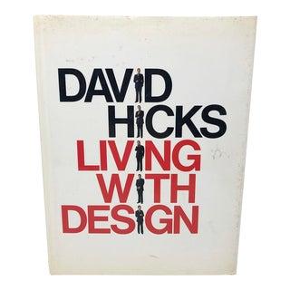 David Hicks Living With Design Hardback Design Book For Sale