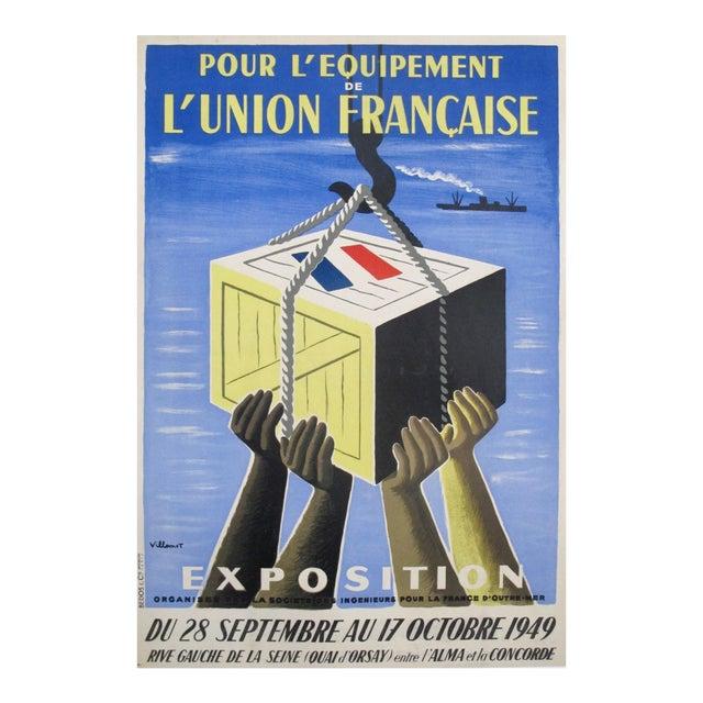 1949 Original French Exhibition Poster - Pour L'équipement De l'Union Française - Villemot For Sale