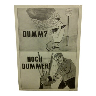 "Vintage German ""Dumm/Noch Dummer"" Safety Poster For Sale"