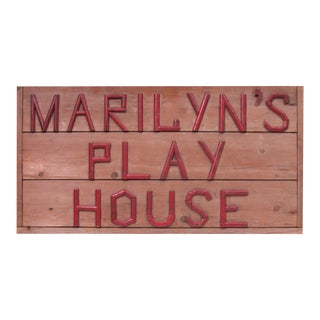 Marilyn's Play House Sign For Sale