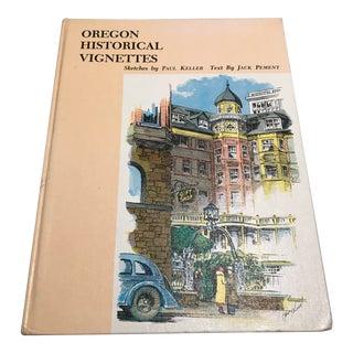 """""""Oregon Historical Vignettes"""" Signed Art Book"""