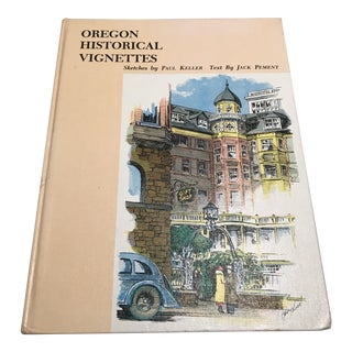 """Oregon Historical Vignettes"" Signed First Edition Art Book For Sale"