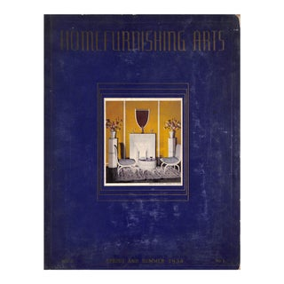 Home Furnishing Arts: Spring and Summer, 1934 For Sale