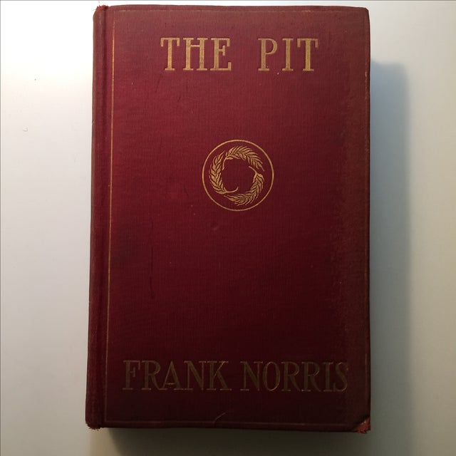 The Pit by Frank Norris Book, 1903 - Image 2 of 6