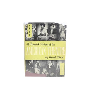 """""""A Pictorial History of the American Theatre"""", 1950 For Sale"""