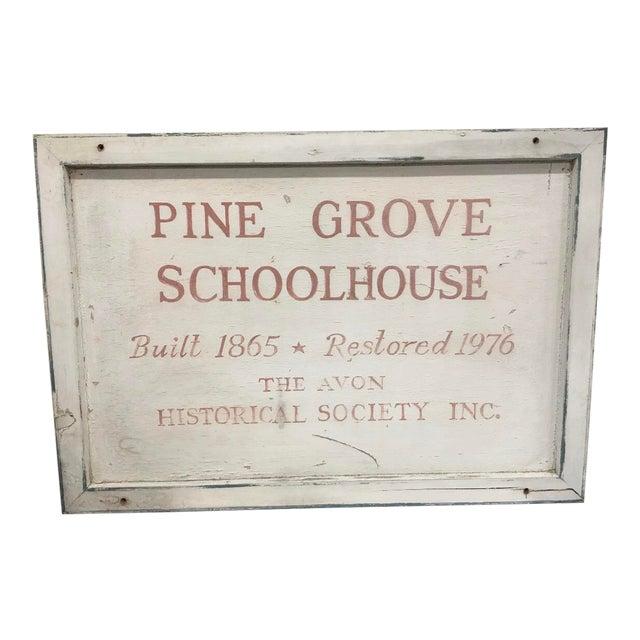 Vintage Pine Grove Schoolhouse Sign For Sale