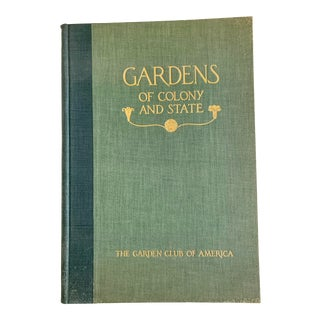 1931 Gardens of Colony and State, Garden Club of America Book For Sale