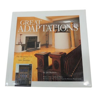 Great Adaptations Hard Cover Coffee Table Book by Jill Herbers For Sale
