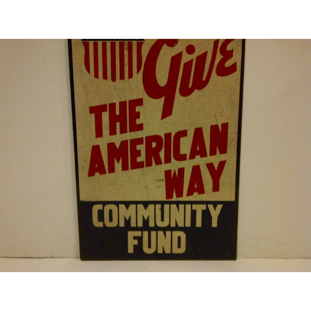 """Vintage """"Give: The American Way"""" Sign Circa 1940 For Sale In Pittsburgh - Image 6 of 6"""