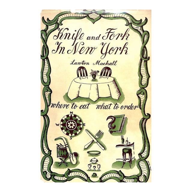 """""""Knife & Fork in New York"""" Vintage Book For Sale"""