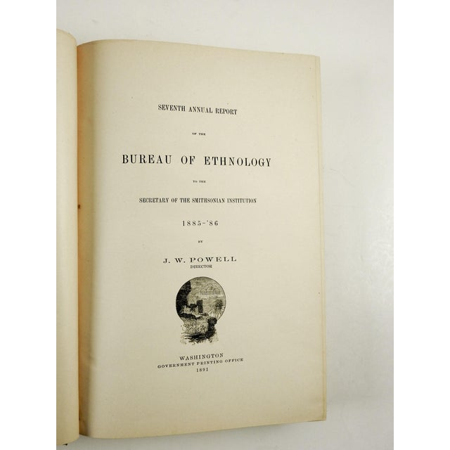 Seventh Annual Report of the Bureau of Ethnology: to The Secretary of The Smithsonian Institution 1885-1886 by John Wesley...