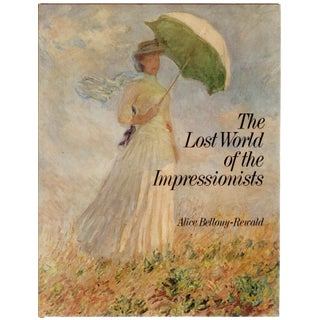 The Lost World of the Impressionists Book For Sale