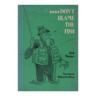 "1974 ""Don't Blame The Fish"" Collectible Book For Sale"