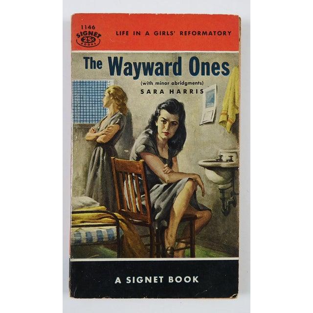 """The Wayward Ones"" Sara Harris Girl's Reformatory 1954 Pulp Paperback Book - Image 2 of 4"
