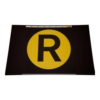 "New York City Subway ""R"" Train Sign"