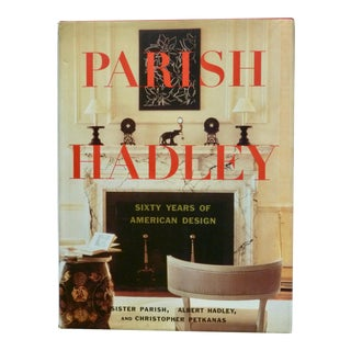 "Parish Hadley ""60 Years of American Design"" Book For Sale"