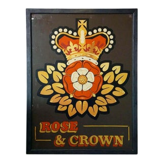 "Vintage English Pub Sign, ""Rose and Crown"" For Sale"