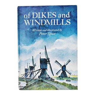 Vintage 1969 of Dikes and Windmills by Peter Spier - First Edition Illustrated For Sale