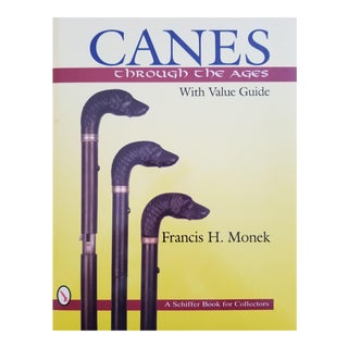 Canes Through the Ages by Francis H. Monek