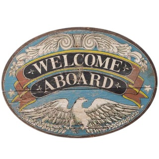 "American Folk Art ""Welcome Aboard"" Ship Sign For Sale"