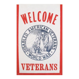 "WW1 American Political ""Welcome Disabled Veterans"" Flag For Sale"