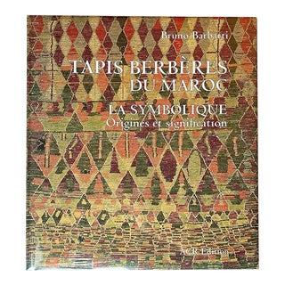 Tapis Berbères Du Maroc by Bruno Barbatti, a.c.r. Édition For Sale