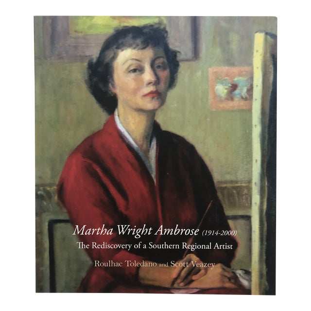 Martha Wright Ambrose Rediscovery of a Southern Regional Artist 2016 For Sale