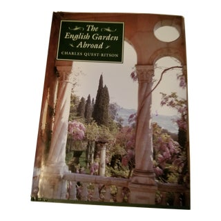 """The English Garden Abroad"" Book 1st Edition by Charles Quest Ritson For Sale"