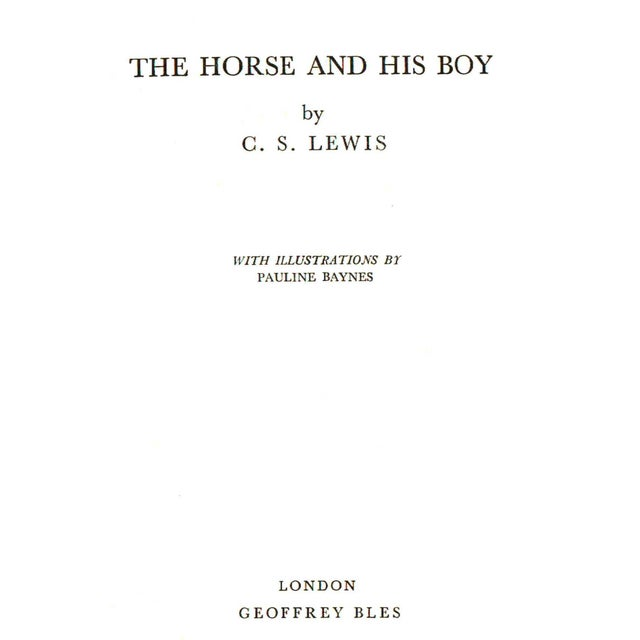 The Horse and His Boy by C. S. Lewis. Illustrated by Pauline Baynes. London: Geoffrey Bles, 1968. 199 pages. Hardcover. No...